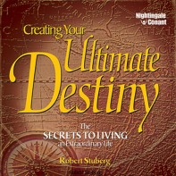 Creating Your Ultimate Destiny
