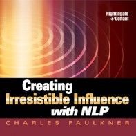 Creating Irresistible Influence