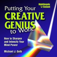 Putting Your Creative Genius to Work